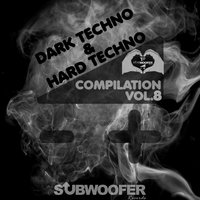I Love Dark & Hard Techno Compilation, Vol. 8 — сборник