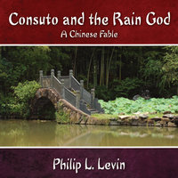 Consuto and the Rain God — Philip L. Levin
