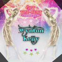 Get The Best Collection — Wynton Kelly