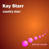 Country Starr — Kay Starr