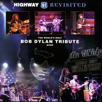 A Tribute To Bob Dylan — Highway 61 Revisited