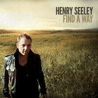 Find a Way - EP — Henry Seeley