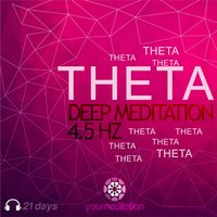Theta Deep Meditation (4.5 Hz Relaxing Music) — YouMeditation