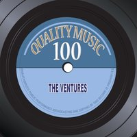 Quality Music 100 — The Ventures