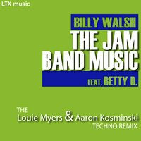 The Jam Band Music — Billy Walsh, Betty D.