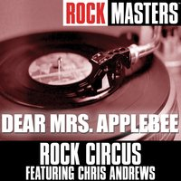 Rock Masters: Dear Mrs. Applebee — Rock Circus feat. Chris Andrews