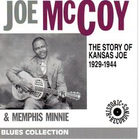 Blues — Memphis Minnie, Joe McCoy, Mc Coy Joe