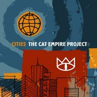 Cities — The Cat Empire