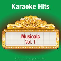 Karaoke Hits - Musicals Vol.1 — Karaoke