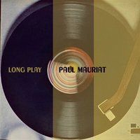 Long Play — Paul Mauriat