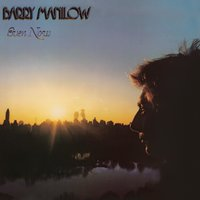 Even Now — Barry Manilow