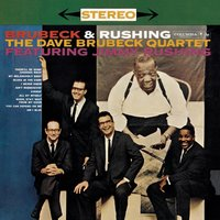 Brubeck And Rushing — Ирвинг Берлин, Dave Brubeck, Jimmy Rushing, Dave Brubeck & Jimmy Rushing, The Dave Brubeck Quartet, The Playboy Jazz All-Stars 1957