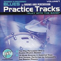 Blues for Drums and Percussion Vol. 1 — Practice-Tracks
