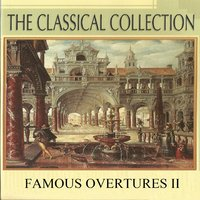 The Classical Collection, Famous Overtures II — Franz Von Suppe, Hamburg Radio Symphony Orchestra, Royal Danish Symphony Orchestra, Georg Richter, Joseph Kreutzer