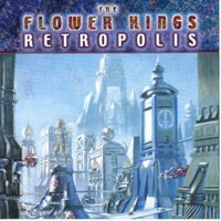 Retropolis — The Flower Kings