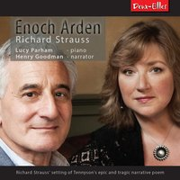 Enoch Arden — Lucy Parham, Рихард Штраус