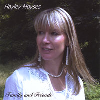Family and Friends — Hayley Moyses