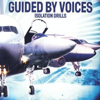 Isolation Drills — Guided By Voices