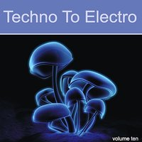 Techno to Electro Vol. 10 - DeeBa — сборник