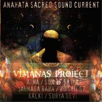 Vimanas Project, Vol. 1 — Anahata Sacred Sound Current