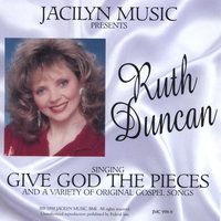 Give God The Pieces — Jacilyn Music