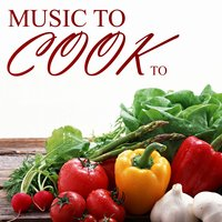 Music to Cook To — сборник