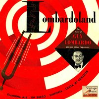"Vintage Vocal Jazz / Swing Nº 61 - EPs Collectors, ""Giannina Mia"" — Guy Lombardo and His Royal Canadians"