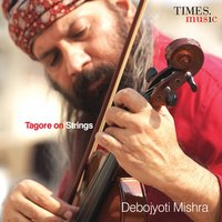 Tagore on Strings — Debojyoti Mishra