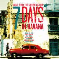 7 Days In Havana: OST — сборник