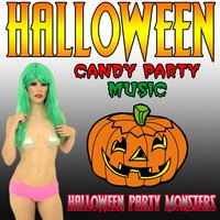 Halloween Candy Party Music — Halloween Party Monsters