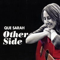 Other Side — Que Sarah
