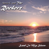 Sand In My Shoes — Stevie G. and The Rockerz