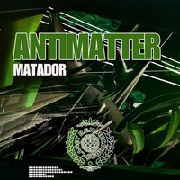 Matador - Single — Antimatter