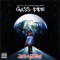 Lost in a Cold World — Gass-Pipe