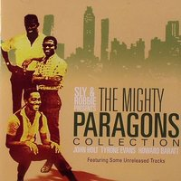 The Mighty Paragons Collection — The Paragons