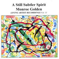 A Still Subtler Spirit — Monroe Golden