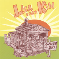 Chicken Shack — Lisa & Her Kin