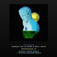 Warehouse 47 — Will Gold, MANUEL DE LA MARE