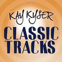 Classic Tracks — Kay Kyser & His Orchestra
