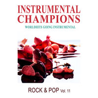 Rock & Pop Vol. 11 — Instrumental Champions