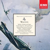 Walton: Spitfire Prelude & Fugue etc — Уильям Уолтон, Sir Charles Groves