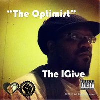 The Optimist — The Igive