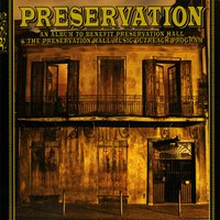 An Album To Benefit Preservation Hall & The Preservation Hall Music Outreach Program — Preservation Hall Jazz Band