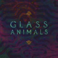 Glass Animals — Glass Animals