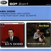 Presenting Ken Dodd / Hits For Now And Always — Ken Dodd