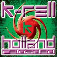 Holland Reloaded — K-Rell