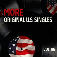 More Original Us Singles, Vol. 86 — сборник