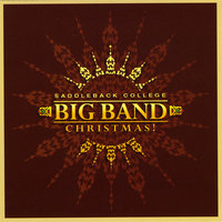 Saddleback College Big Band Christmas — Saddleback College Big Band