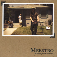 B Sides from B Street — Meestro