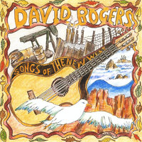 Songs of the New West — David Rogers